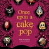 Once Upon a Cake Pop book
